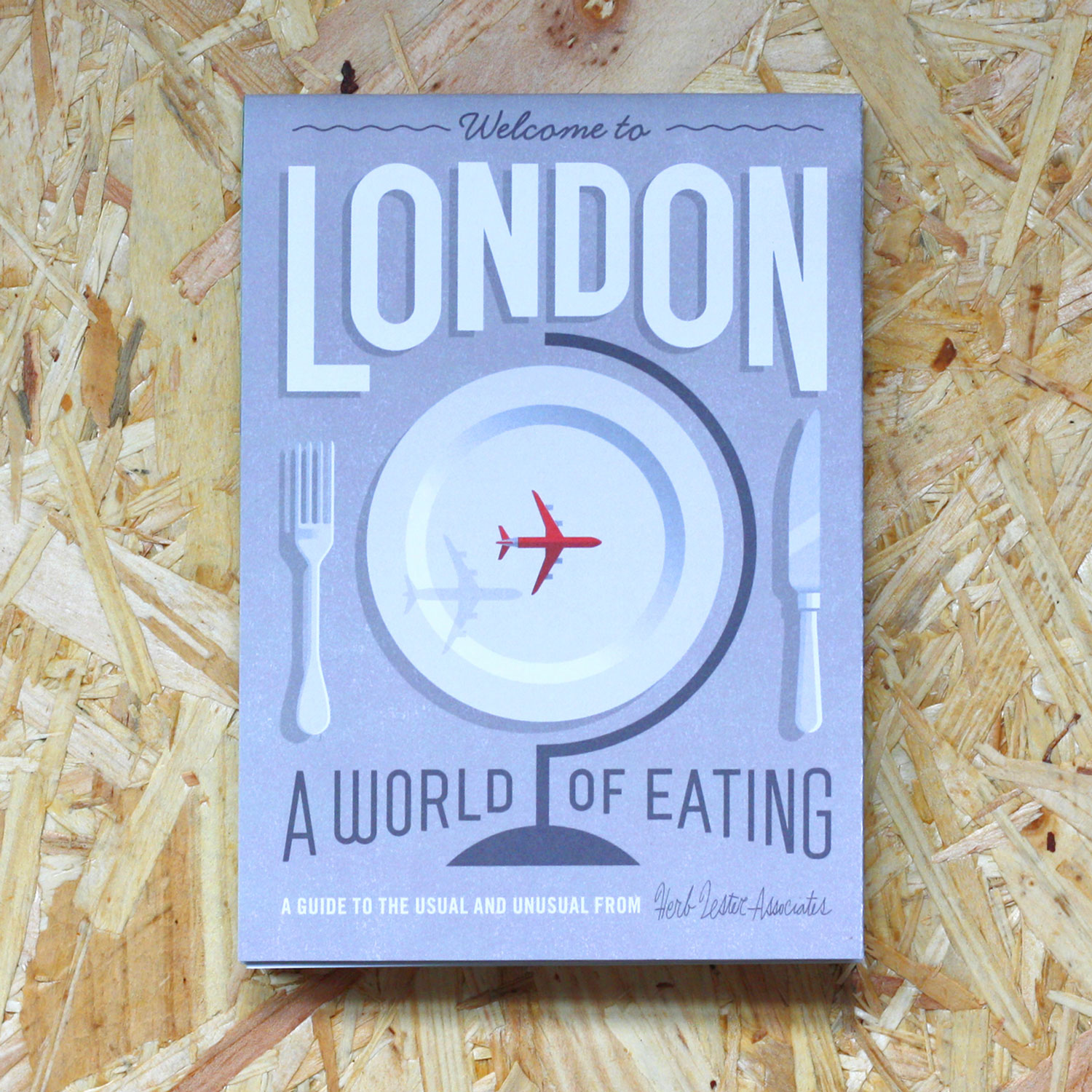 Herb Lester London a World of Eating Front Cover