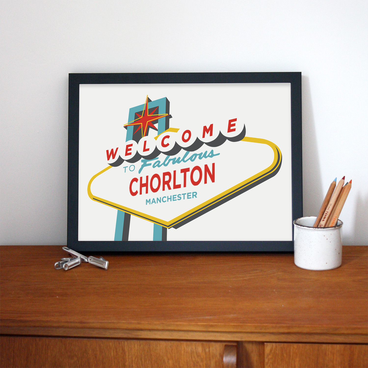 Place in Print Welcome to Fabulous Chorlton, Manchester Vegas Sign Art Print Lifestyle