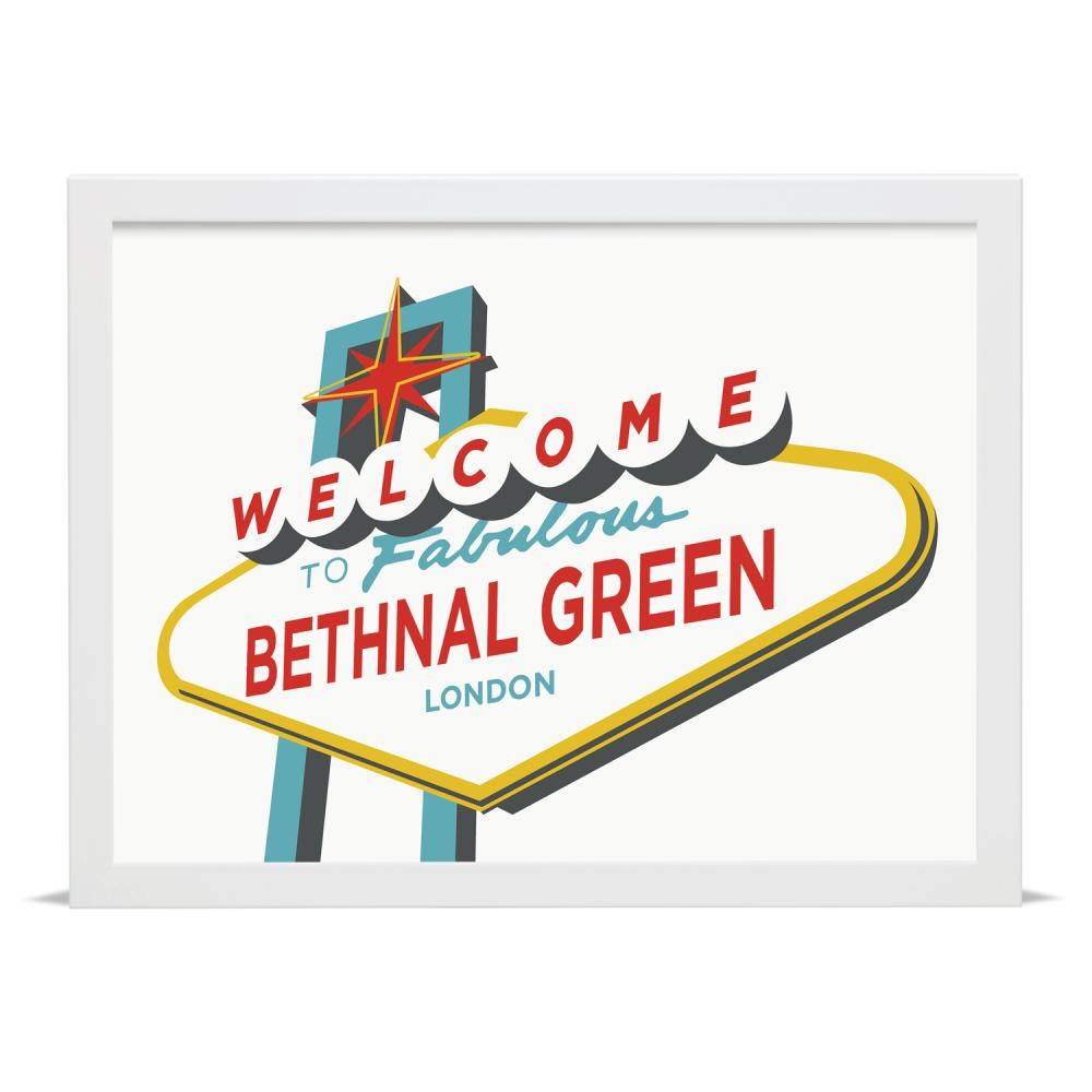Place in Print Welcome to Fabulous Bethnal Green Vegas Sign Art Print