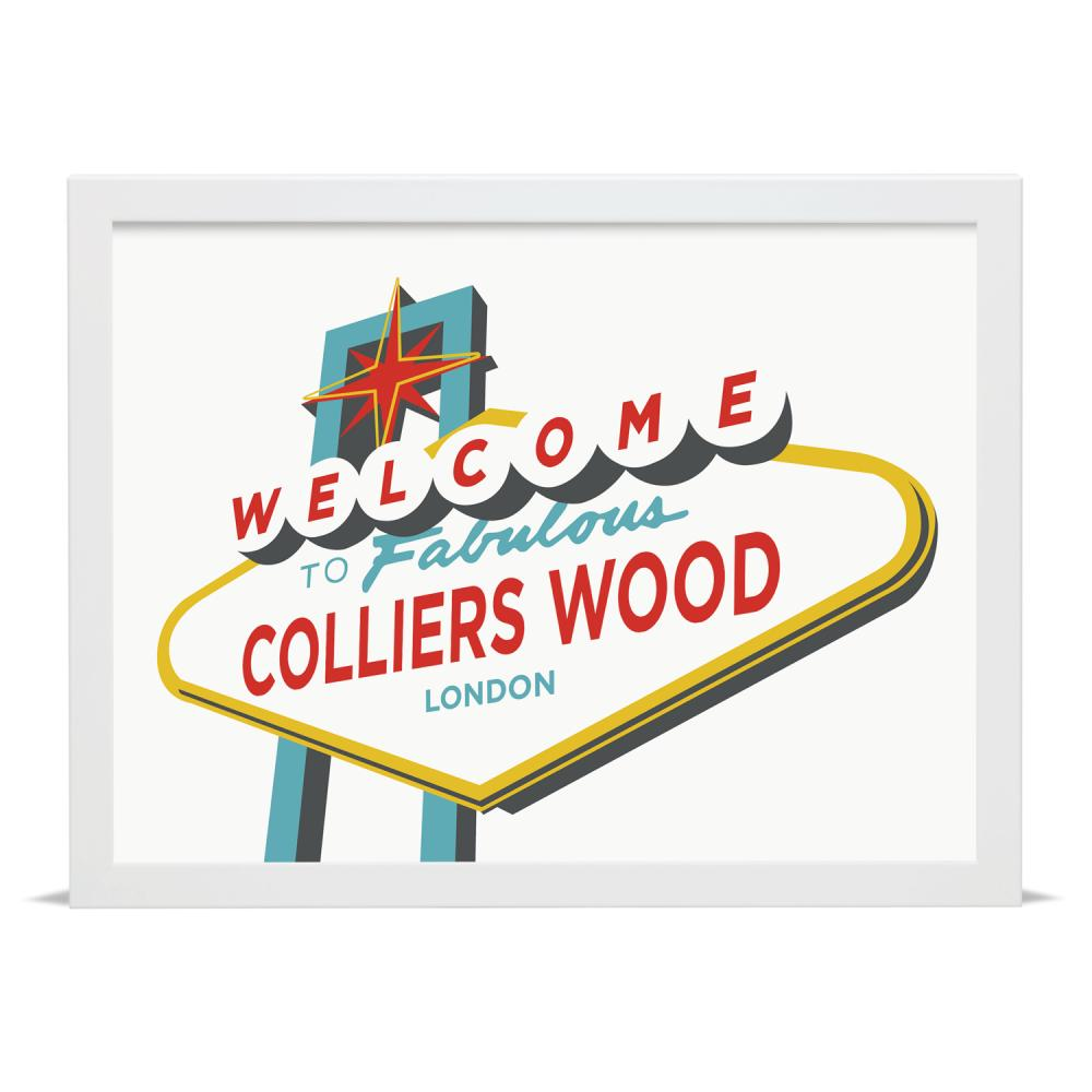 Place in Print Welcome to Fabulous Colliers Wood Vegas Sign Art Print