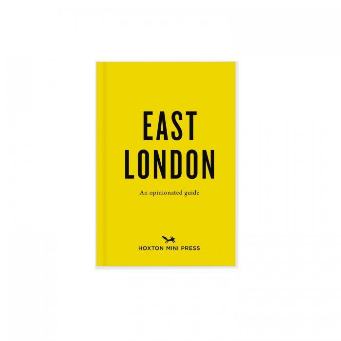 Hoxton Mini Press East London Opinionated Guide Book