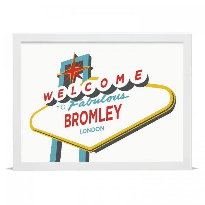 Place in Print Welcome to Fabulous Bromley, London Vegas Sign Art Print