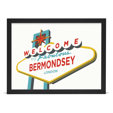 Place in Print Welcome to Bermondsey Vegas Sign Art Print Black Frame