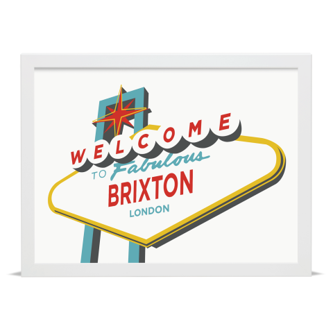 Place in Print Welcome to Brixton Vegas Sign Art Print White Frame