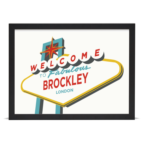 Place in Print Welcome to Brockley Vegas Sign Art Print Black Frame