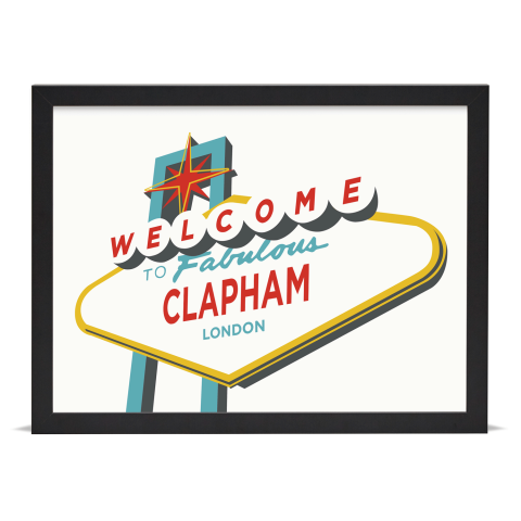 Place in Print Welcome to Clapham Vegas Sign Art Print Black Frame