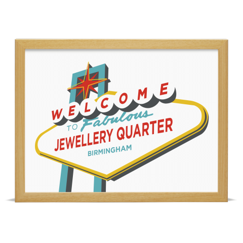 Place in Print Welcome to Jewellery Quarter Birmingham Vegas Sign Art Print Wood Frame