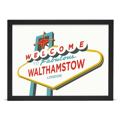 Place in Print Welcome to Walthamstow London Vegas Sign Art Print Black Frame
