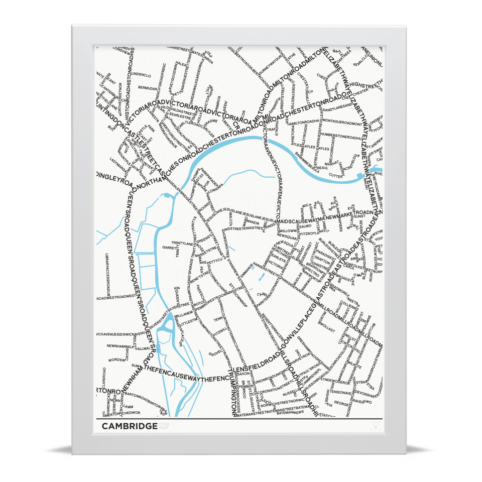Place in Print Cambridge Type Typography Map Art Print White Frame