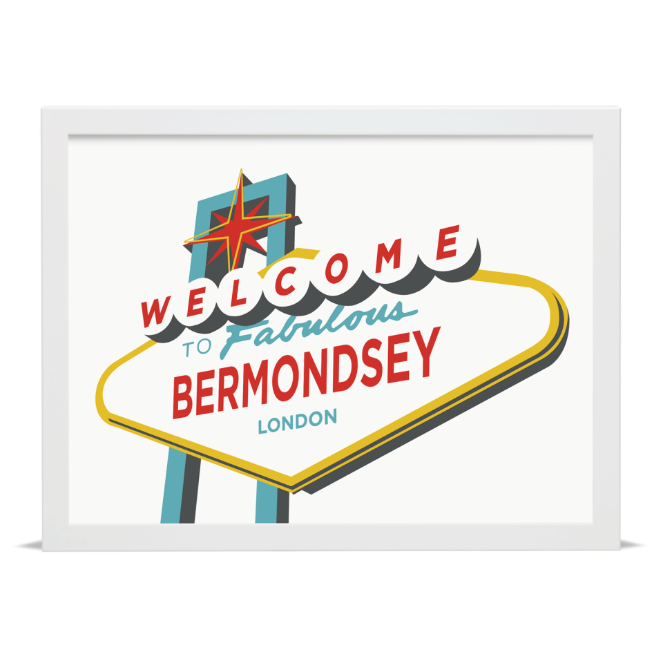 Place in Print Welcome to Bermondsey Vegas Sign Art Print White Frame