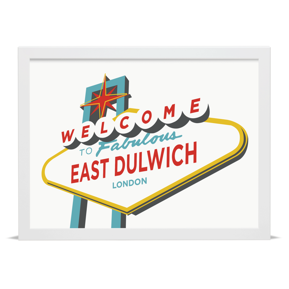 Place in Print Welcome to East Dulwich Vegas Sign Art Print White Frame
