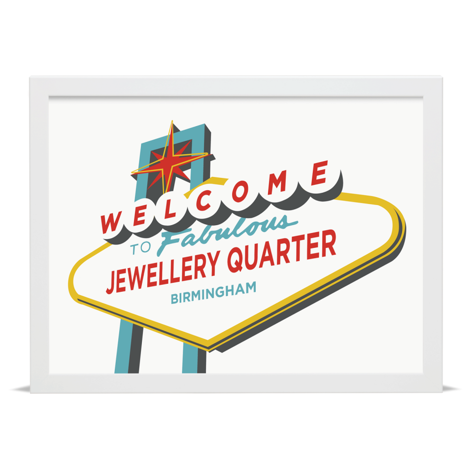 Place in Print Welcome to Jewellery Quarter Birmingham Vegas Sign Art Print White Frame